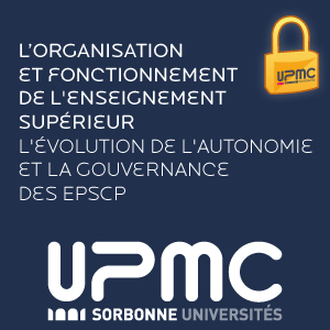 Lorganisation et fonctionnement de l'enseignement suprieur - L'volution de l'autonomie et la gouvernance des EPSCP